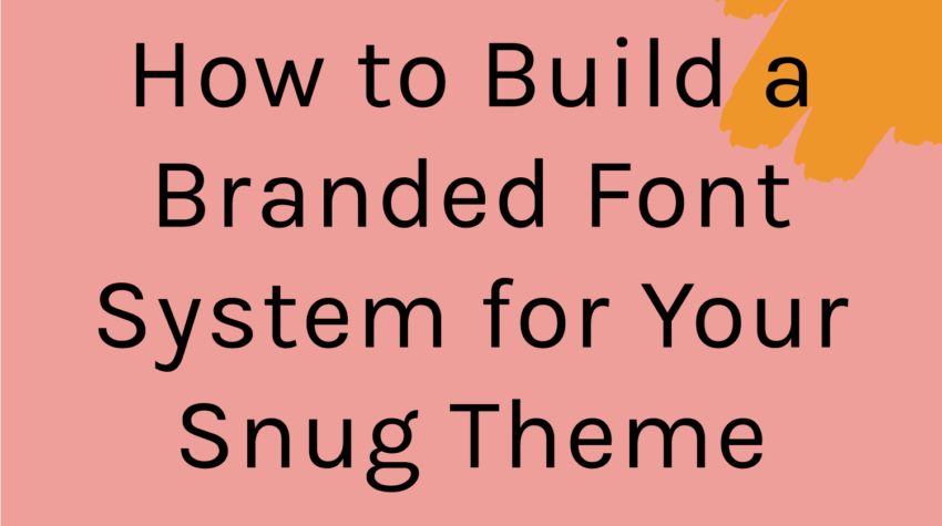 How to Build a Branded Font System