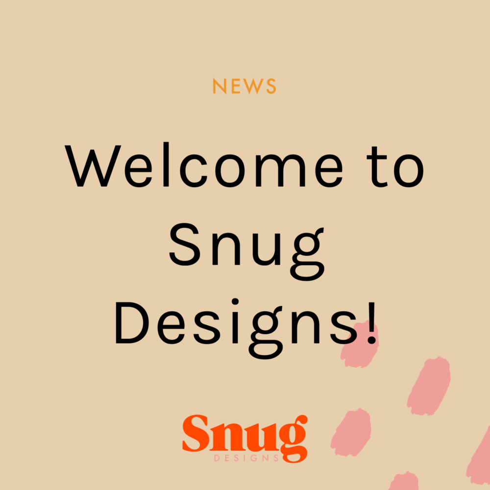 Welcome to Snug Designs!