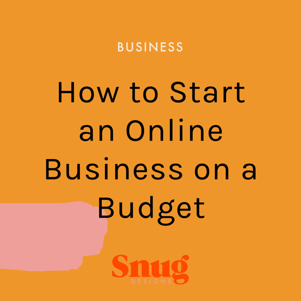 How to Start an Online Business on a Budget